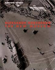 Aleksandr Rodchenko: The New Moscow.