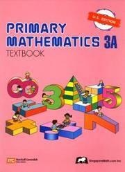 Primary Mathematics 3A: Textbook