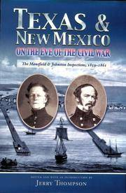 image of Texas and New Mexico on the Eve of the Civil War: The Mansfield and Johnston Inspections, 1859-1861