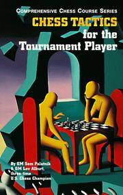 Chess Tactics for the Tournament Player (Comprehensive Chess Course Series)