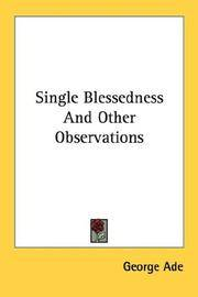 Single Blessedness and Other Observations