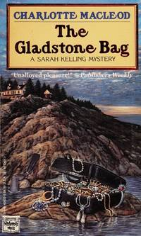 image of The Gladstone Bag: A Sarah Kelling Mystery (Sarah Kelling and Max Bittersohn Mysteries)