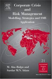 Corporate Crisis and Risk Management: Modelling, Strategies and SME Application (International...
