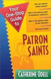 Your One-Stop Guide to Patron Saints (Your One-Stop Guides) by  Catherine M Odell - Paperback - 2001-11-01 - from Bookfriendz (SKU: 087795564600683)