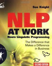 NLP at Work,  Neuro Linguistic Programming: The Difference That Makes a Difference in Business (People Skills for Professionals), Second Edition (Reprinted with Corrections in 2002)