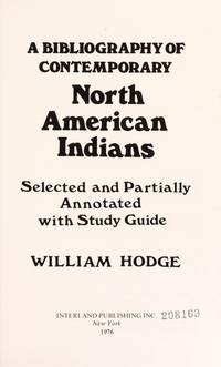 A Bibliography of Contemporary North American Indians: Selected and Partially Annotated with Study Guide.