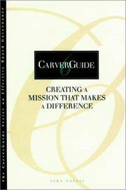 Carverguide Creating a Mission That Makes a Difference