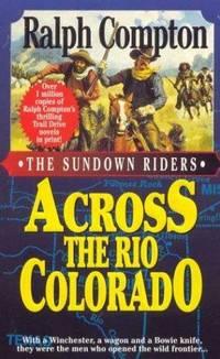 image of Across the Rio Colorado (The Sundown Riders)