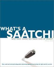 WHAT'S A SAATCHI...? (Graphis)