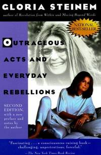 Outrageous Acts and Everyday Rebellions: Second Edition (Owlet Book) by Gloria Steinem - Paperback - 1995-05-07 - from Books Express and Biblio.co.uk
