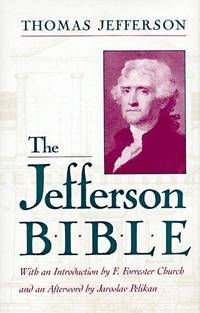 image of The Jefferson Bible; The Life and Morals of Jesus of Nazareth