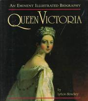 Queen Victoria: An Eminent Illustrated Biography by Strachey, Lytton