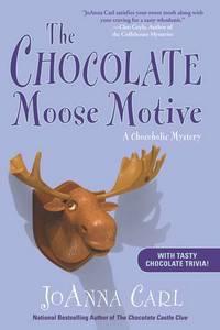 The Chocolate Moose Motive