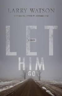 image of Let Him Go: A Novel