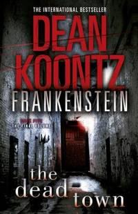 image of Dean Koontz's Frankenstein (5) - The Dead Town
