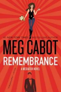 Remembrance: A Mediator Novel [Paperback] Cabot, Meg