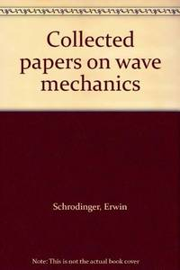 image of Collected papers on wave mechanics