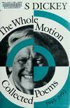 image of The Whole Motion: Collected Poems, 1945-1992 (Wesleyan Poetry Series)