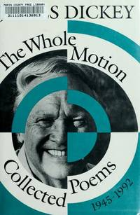 image of The Whole Motion : Collected Poems, 1945-1992