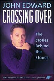 Crossing Over by John Edward - Paperback - 2001 - from Cover To Cover Books, Inc. and Biblio.com