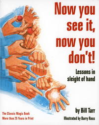 Now You See It, Now You Don't!: Lessons in Sleight of Hand by Bill Tarr - Paperback - 1976-10-12 - from Ergodebooks (SKU: SONG0394722027)
