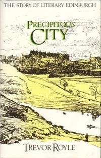 Precipitous City : The Story of Literary Edinburgh
