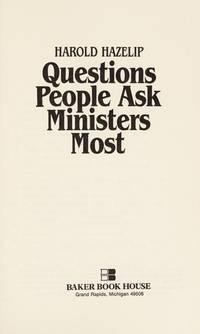Questions People Ask Ministers Most
