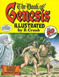 The Book of Genesis Illustrated by R. Crumb by Robert Crumb illustrator - 2009