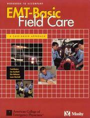 EMT-Basic Field Care: A Case-Based Approach Workbook