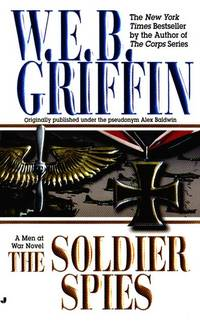 Soldier Spies (Men at War) by W. E. B. Griffin - Paperback - 2000-05-01 - from TangledWebMysteries (SKU: 68385)