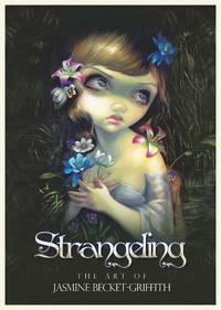STRANGELING: The Art of Jasmine Becket-Grifith