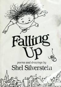 Falling Up by  Shel Silverstein - Hardcover - from Mega Buzz Inc and Biblio.com
