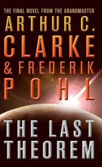 The Last Theorem by Arthur C. Clarke - Paperback - 2009 - from Anybook Ltd and Biblio.co.uk
