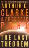 image of The Last Theorem. Arthur C. Clarke & Frederik Pohl