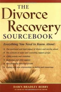 The Divorce Recovery Sourcebook (Sourcebooks)