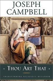 Thou Art That: Transforming Religious Metaphor by  Joseph Campbell - Hardcover - 2001-10-10 - from The Crazy Book Lady and Biblio.com