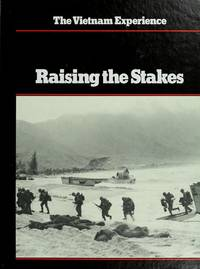 Raising the stakes (The Vietnam experience) by Terrence Maitland - 1st Edition 2nd Printing - 1982 - from Dalley Book Service and Biblio.com