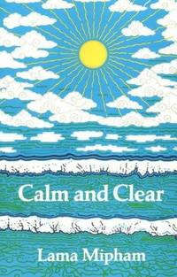 Calm and Clear