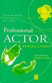 The Making of the Professional Actor