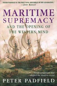 MARITIME SUPREMACY+OPENING OF WESTERN..