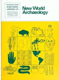 New World Archaeology : Theoretical and Cultural Transformations: Readings from Scientific American