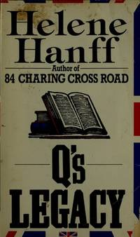 Q'S LEGACY [Paperback] Hanff, Helene
