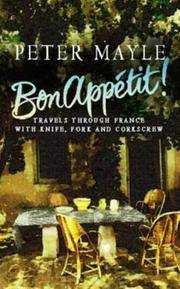 Bon Appetit Travels Through France With Knife, Fork and Corkscrew