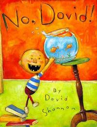 No, David [SIGNED] by  David Shannon - Hardcover - Signed - 1998 - from Second Story Books and Biblio.com