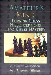 image of The Amateur's Mind: Turning Chess Misconceptions into Chess Mastery