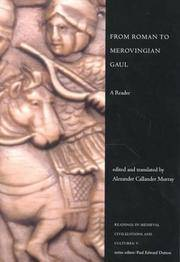 From Roman to Merovingian Gaul : A Reader