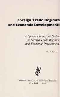image of Foreign Trade Regimes and Economic Development: Ghana A Special Conference Series... volume II