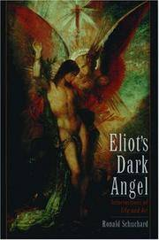 Eliot's Dark Angel: Intersections of Life and Art