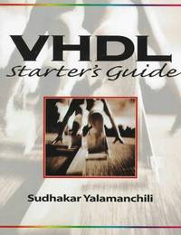 VHDL Starter's Guide
