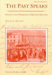 The Past Speaks, Sources and Problems in British History, Volume II